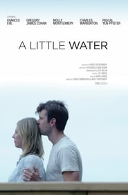 A Little Water (2021)