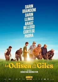 Regardez La Odisea de los Giles Online HD Française (2019)