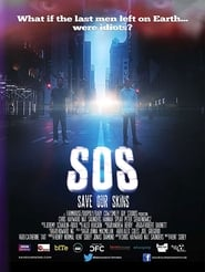 SOS Save Our Skins (2009)
