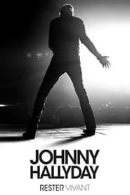 Le Concert  - Johnny Hallyday Rester vivant - Regarder Film en Streaming Gratuit