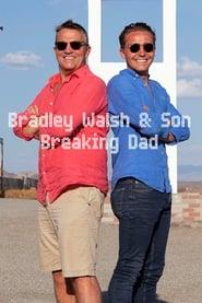 Bradley Walsh & Son: Breaking Dad