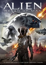 Alien Reign of Man (2017) Full Movie Watch Online Free