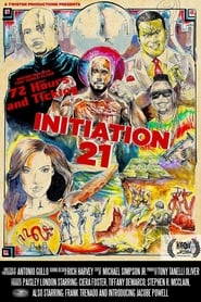Initiation 21 : The Movie | Watch Movies Online