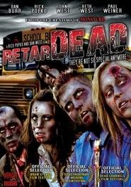 Retardead (2008)