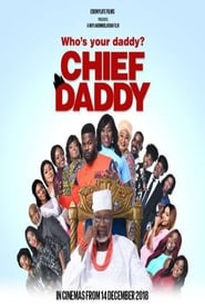 Chief Daddy (2018) Watch Online Free