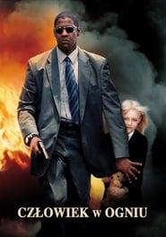 Człowiek w ogniu (2004) Cda Online Cały Film Zalukaj