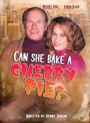 Can She Bake A Cherry Pie? ganzer film deutsch kostenlos