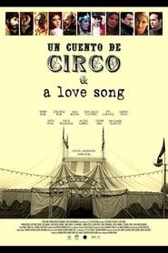 Un cuento de circo & a love song 2016