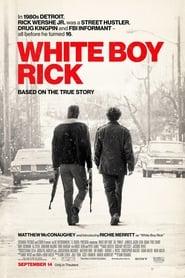 White Boy Rick - Watch Movies Online