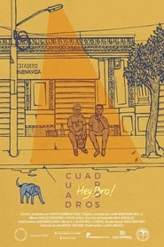 Cuadros / Hey Bro (2019)