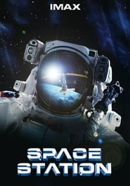 IMAX Space Station: Adventures in Space (2002)