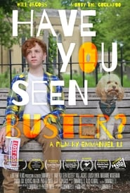 Have You Seen Buster? [2019]