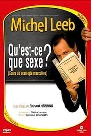 Michel Leeb - Qu'est-ce que sexe ?