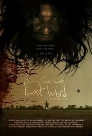 Watch Johnny Frank Garrett's Last Word 2016 Free Online