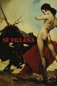 Sé villana. La Sevilla del diablo