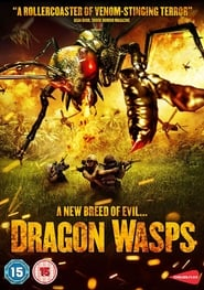 Dragon wasps – L'ultime fléau