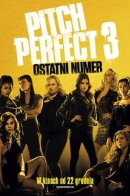 Pitch Perfect 3 Online Lektor PL
