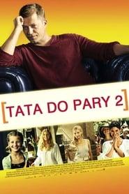 Tata do pary II (2013) Online Cały Film Lektor PL