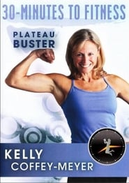 30 Minutes to Fitness Plateau Buster