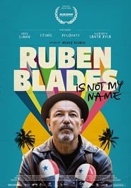Poster Ruben Blades Is Not My Name