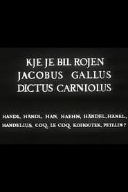 Where Was Jacobus Gallus Born
