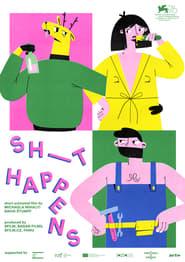 Sh_t Happens (2020)