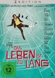 Poster Das Leben ist zu lang 2010
