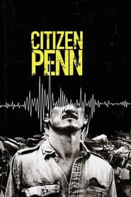 Watch Citizen Penn (2020) Fmovies