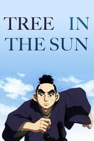 مشاهدة مسلسل The Tree In Sunlight مترجم أون لاين بجودة عالية