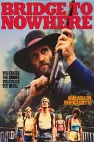 Bridge to Nowhere (1986)
