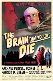 The Brain That Wouldn't Die (2020) YIFY