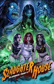 Slaughterhouse Slumber Party [2019]