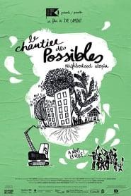 Le Chantier des possibles (2016) Zalukaj Online
