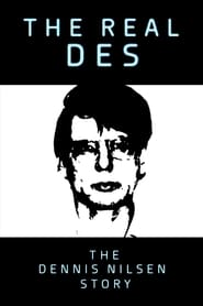 The Real Des: The Dennis Nilsen Story (2020)