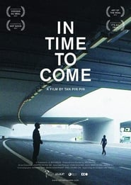 Watch In Time to Come Online Free Movies ID