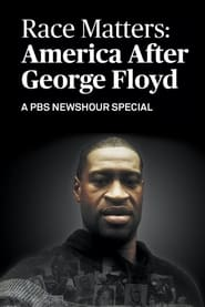 Race Matters: America After George Floyd (2021)