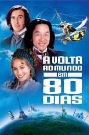 Volta ao Mundo em 80 Dias – Uma Aposta Muito Louca Torrent (2004)