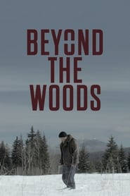Watch Beyond the Woods (2019) Fmovies