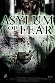 Asylum of Fear (2018) Full Movie Online Free