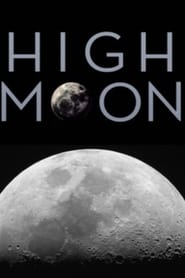 Watch High Moon Online