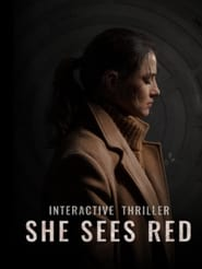 She Sees Red – Interactive Movie (2019)