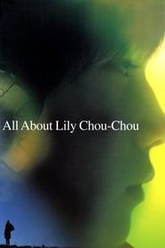All About Lily Chou-Chou (2001)