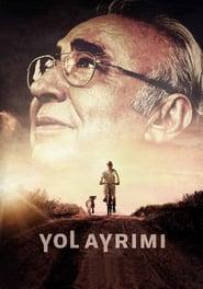 مشاهدة فيلم Yol Ayrımı مترجم