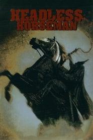 Watch Headless Horseman Online