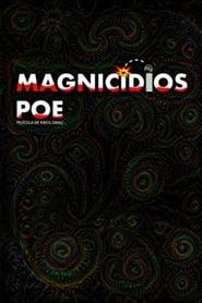 مشاهدة فيلم Magnicidios Poe مترجم