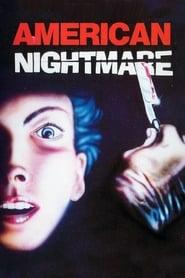 American Nightmare ganzer film deutsch kostenlos