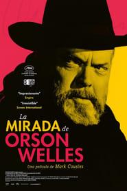 Ver La mirada de Orson Welles Online HD Castellano, Latino y V.O.S.E (2018)