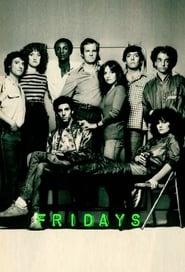 Fridays 1980