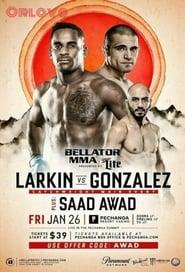 Bellator 193: Larkin vs. Gonzalez 2018
