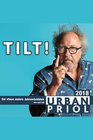 Urban Priol - Tilt! 2018